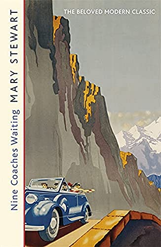 Nine Coaches Waiting By Mary Stewart