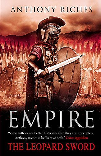 The Leopard Sword: v. 4: Empire by Anthony Riches