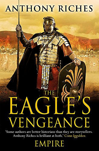 The Eagle's Vengeance by Anthony Riches
