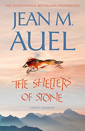 The Shelters of Stone (Earth's Children (Numbered Paperback)) By Jean M. Auel
