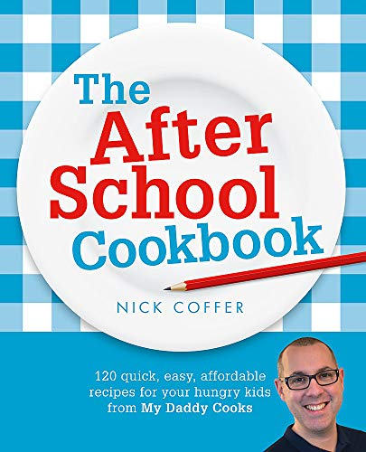 The After School Cookbook By Nick Coffer