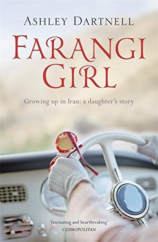 Farangi Girl By Ashley Dartnell