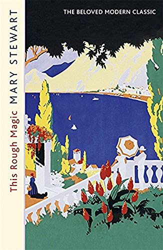 This Rough Magic (Mary Stewart Modern Classics) By Mary Stewart