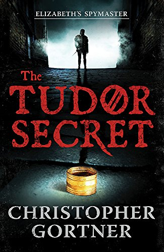 The Tudor Secret by Christopher Gortner