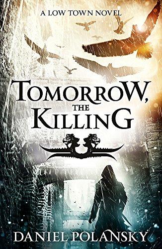 Tomorrow-the-Killing-Low-Town-2-Low-Town-No-by-Polansky-Daniel-1444721364