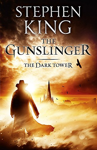 Dark Tower I: The Gunslinger: (Volume 1) by Stephen King