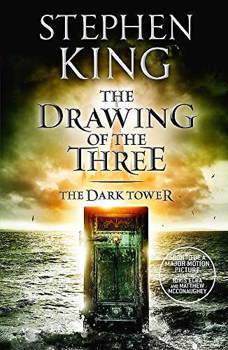 The Dark Tower II: The Drawing Of The Three: (Volume 2) By Stephen King