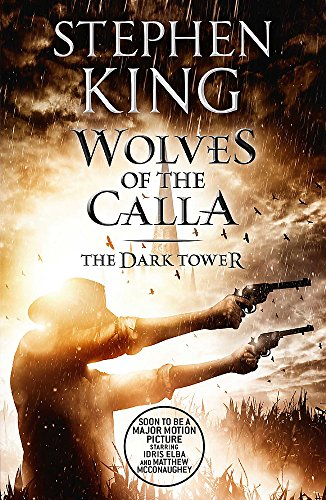 The Dark Tower V: Wolves of the Calla: (Volume 5) by Stephen King