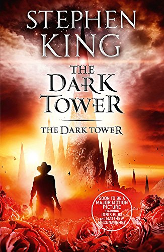The Dark Tower VII: The Dark Tower: (Volume 7) By Stephen King