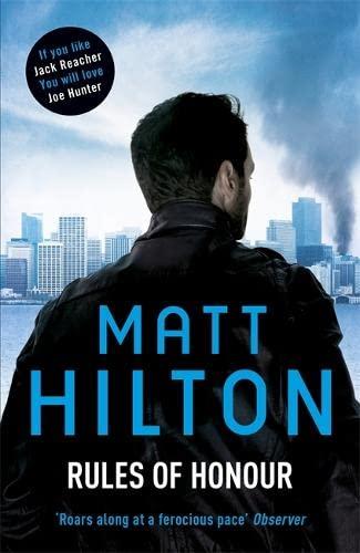 Rules of Honour By Matt Hilton