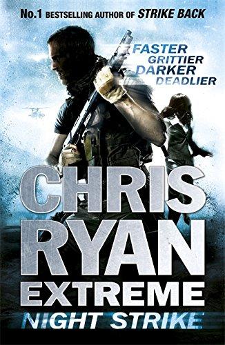 Chris Ryan Extreme: Night Strike By Chris Ryan