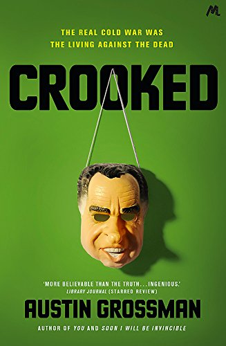 Crooked By Austin Grossman