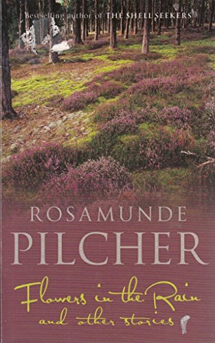 Flowers in the Rain Ssa By Pilcher  Rosamunde