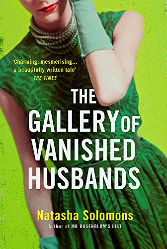 The Gallery of Vanished Husbands by Natasha Solomons