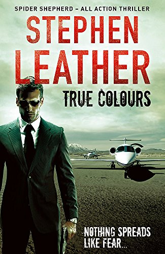 True Colours By Stephen Leather