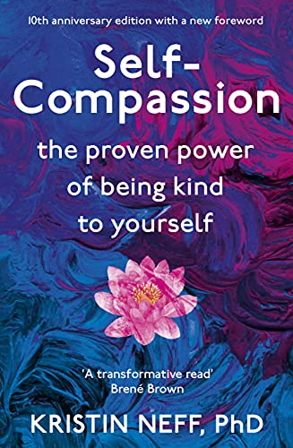 Self Compassion By Kristin Neff