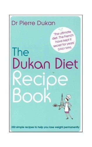 The Dukan Diet Recipe Book By Dr Pierre Dukan