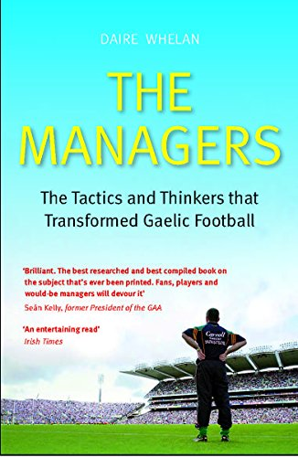 The Managers By Daire Whelan