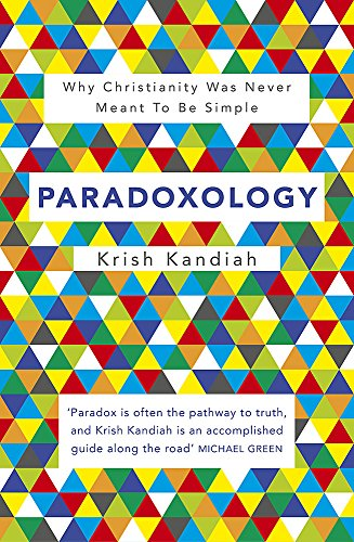 Paradoxology By Krish Kandiah