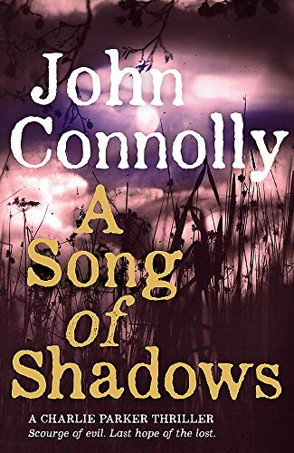 A Song of Shadows by John Connolly