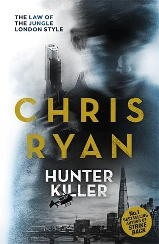 Hunter Killer: Danny Black Thriller 2 By Chris Ryan