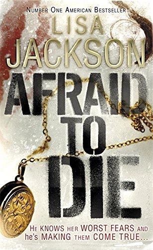 Afraid to Die By Lisa Jackson