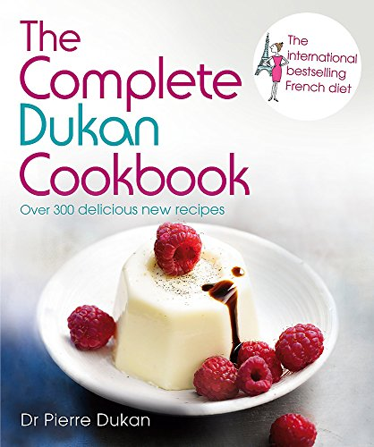 The Complete Dukan Cookbook by Pierre Dukan