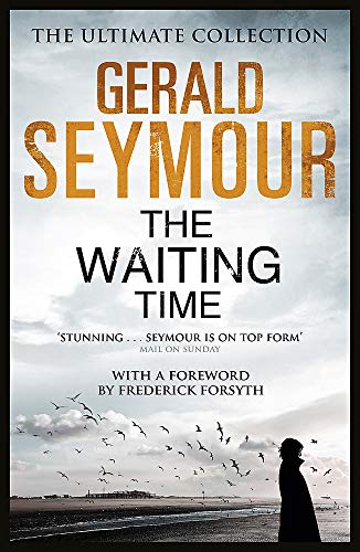 The Waiting Time By Gerald Seymour