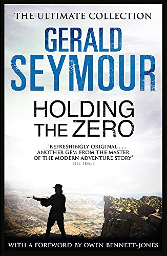 Holding The Zero By Gerald Seymour
