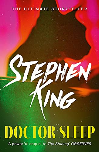 Doctor Sleep (Shining Book 2) By Stephen King