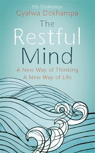 The Restful Mind by Gyalwa Dokhampa