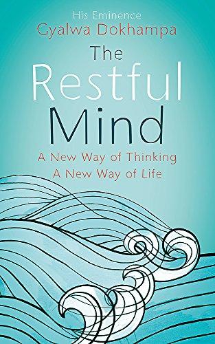 The Restful Mind By Gyalwa Dokhampa His Eminence Khamtrul Rinpoche