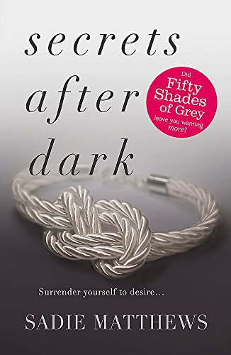 Secrets After Dark (After Dark Book 2) By Sadie Matthews