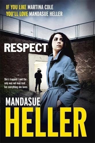 Respect by Mandasue Heller
