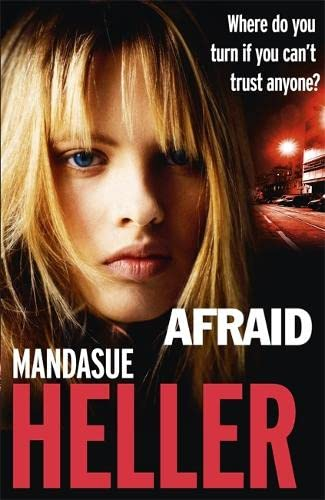 Afraid by Mandasue Heller