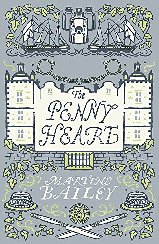 The Penny Heart by Martine Bailey