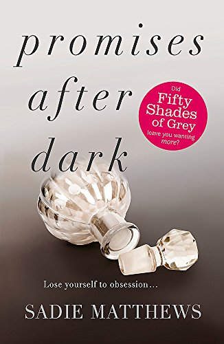 Promises After Dark: Bk. 3 by Sadie Matthews