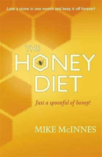 Eat, Sleep And Slim With Honey By Mike Mcinnes