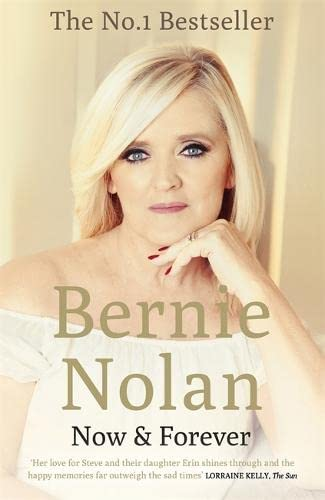 Now and Forever By Bernie Nolan