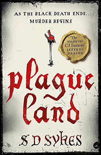 Plague Land By S D Sykes