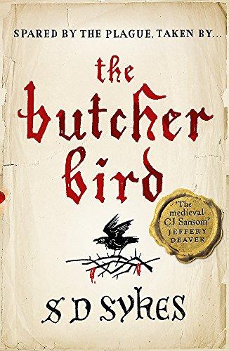 The Butcher Bird By S D Sykes