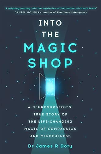Into the Magic Shop von Dr James Doty