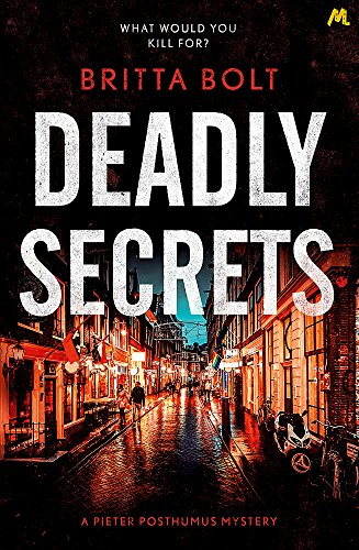 Deadly Secrets By Britta Bolt