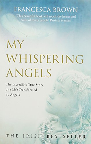My Whispering Angels By Brown  Francesca