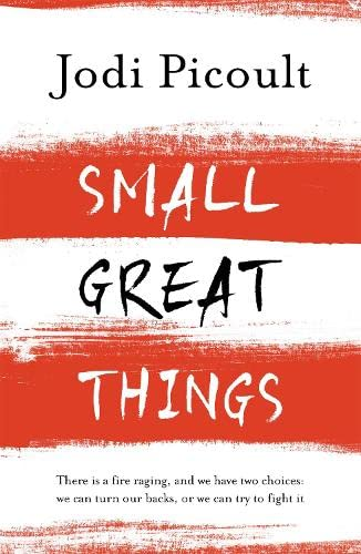 Small Great Things: The bestselling novel you won't want to miss By Jodi Picoult