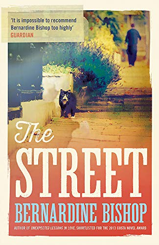 The Street By Bernardine Bishop