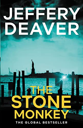 The Stone Monkey: Book 4: Lincoln Rhyme by Jeffery Deaver