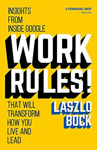 Work Rules! By Laszlo Bock