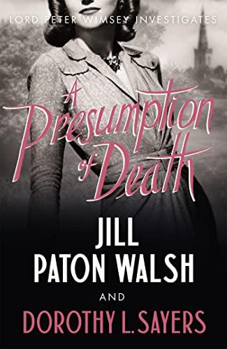 A Presumption of Death By Jill Paton Walsh