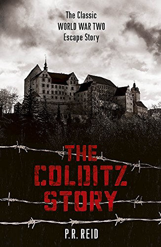 The Colditz Story By Major P R Reid